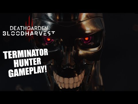 TERMINATOR! | DeathGarden: BloodHarvest HUNTER GAMEPLAY