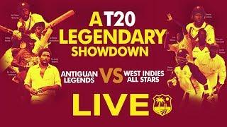 🔴LIVE T20 LEGENDS SHOWDOWN | Antiguan Legends vs West Indies All Stars