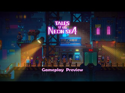 Tales of the Neon Sea - Gameplay Preview thumbnail