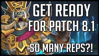 ITS ALMOST HERE! Everything To Do Before Patch 8.1 Goes Live   WoW Battle for Azeroth
