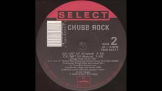 Chubb Rock - Caught Up (Bonus) (1988)