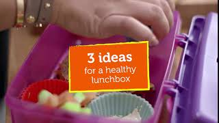 3 Ideas For A Healthy Lunchbox