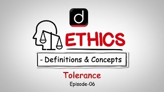 Ethics: Definition and Concepts (Tolerance)