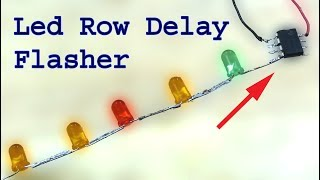 Awesome Led delay flasher, Led light row delayed flasher