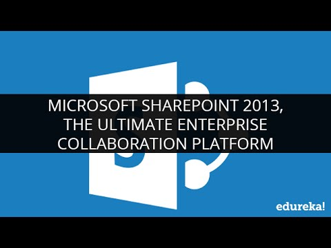 Microsoft SharePoint 2013, The Ultimate Enterprise Collaboration ...