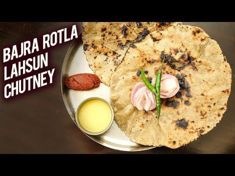 Bajra Rotla Aur Lahsun Chutney   Winter Special Recipe – Bajre Ki Roti   Garlic Chutney   Ruchi