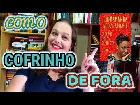 REZEMBRO #02 - SEJAMOS TODOS FEMINISTAS | ENTRE LETRAS E LINHAS