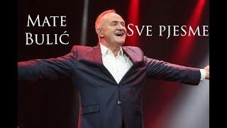 Mate Bulić Sve Pjesme   6 Sati