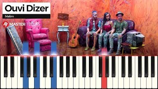 💎 Ouvi Dizer - Melim | Piano Tutorial 💎
