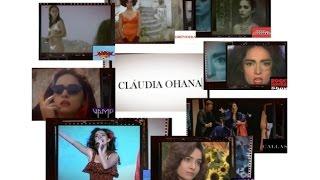 Atriz Cláudia Ohana - Uma homenagem do blog Oh!Ohana