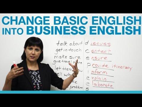 How to change Basic English into Business English