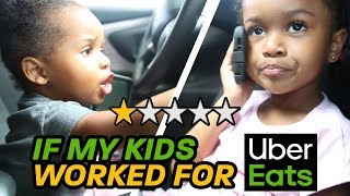 If my kids worked for Uber Eats