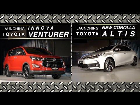 Launching Toyota Innova Venturer & New Corolla Altis I OTO.com