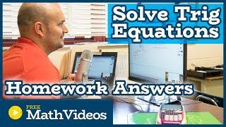 Solving Trigonometric Equations #2 | Homework Answers