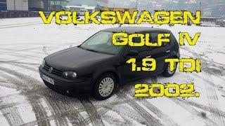 VOLKSWAGEN Golf IV 5 doors 1.9 TDI 2002. - TEST POLOVNIH VOZILA