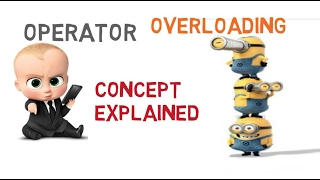 OPERATOR OVERLOADING IN C++  (CONCEPT EXPLAINED) -26