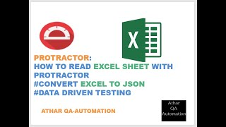 #11: Protractor: How to read Excel sheet | Convert Excel to Json |  Data driven testing | Automation