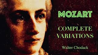 Mozart - Complete Variations / K.265, KV.398, KV.354.. (reference recording : Walter Chodack)