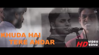 Motivational Video Song | Khuda Hai Tere Andar Ft. Abhishek K Chowdhary | TFT