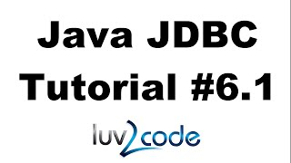 Java JDBC Tutorial - Part 6.1: Calling MySQL Stored Procedures with Java