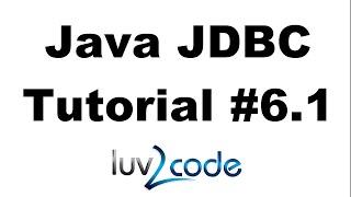 Java JDBC Tutorial - Part 6.1: Calling MySQL Stored Procedures with Java