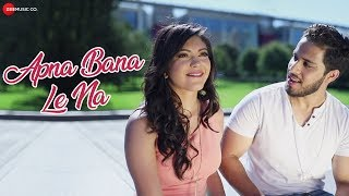 Apna Bana Le Na - Official Music Video   Shahzeb Tejani Ft. Salman Mithani   DJ Shadow Dubai