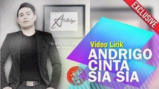 ANDRIGO - CINTA SIA SIA ( VIDEO LIRIK )