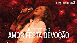 Maria Bethânia – Amor Festa Devoção - DVD Completo