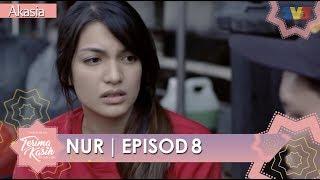 HIGHLIGHT: Episod 8 | Nur