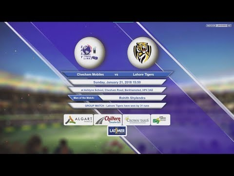 Video Chesham Mobiles VS Lahore Tigers - 21-Jan-2018