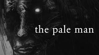 Dark Piano - The Pale Man