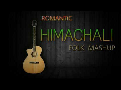 Hitu Kmr Pahari Folk Fusion Mashup | Romantic Himachali Songs mp3 |