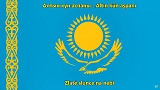 Kazašská hymna (překlad) - Anthem of Kazakhstan (CZ)