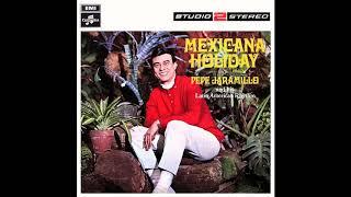 Pepe Jaramillo - Mexicana Holiday - 02 Yesterday