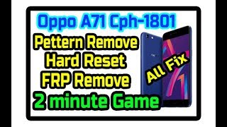 oppo a71 cph1801 pattern lock remove - मुफ्त