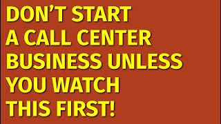 How to Start a Call Center Business   Including Free Call Center Business Plan Template