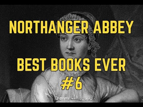 Northanger Abbey: Jane Austen for Dummies [BestBooksEver#6]