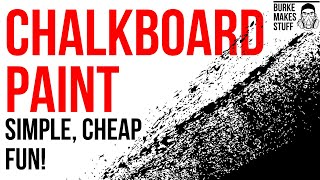 How To Build A Giant Chalkboard Wall / Easy, Inexpensive & Beautiful