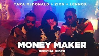 Tara McDonald & Zion & Lennox - Money Maker
