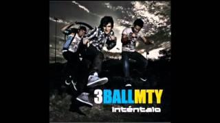 3BallMTY Intentalo (feat América Sierra & Bebeto)