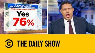 Billionaires Better Watch Their Backs  | The Daily Show with Trevor Noah
