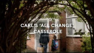 Carl's 'all change' casserole