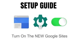 Turn The New Google Sites ON or OFF for Users