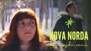 Nova Norda - Kim Üzdü Seni
