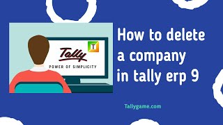 How to delete a company in tally  erp 9?