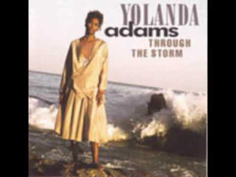"""Through The Storm"" Yolanda Adams Mp3"