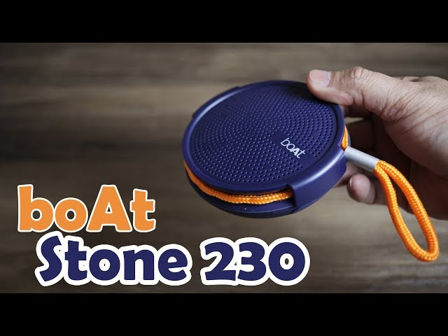 boAt Stone 230 review, unboxing, portable speaker for Rs. 1,199.00