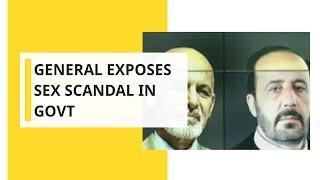 Afghan sex scandal: General exposes sex scandal in Govt