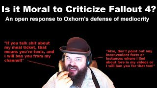 Is It Moral To Criticize Fallout 4? An Open Response To Oxhorn's Defense Of Mediocrity