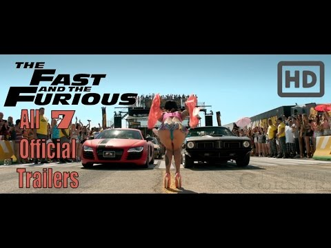 Fast & Furious: All Official Trailers HD! (1,2,3,4,5,6,7)